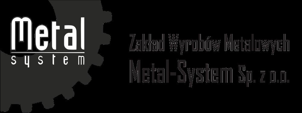 Zakład Wyrobów Metalowych Metal-System Myszków. Spawanie i napawanie, obróbka skrawaniem